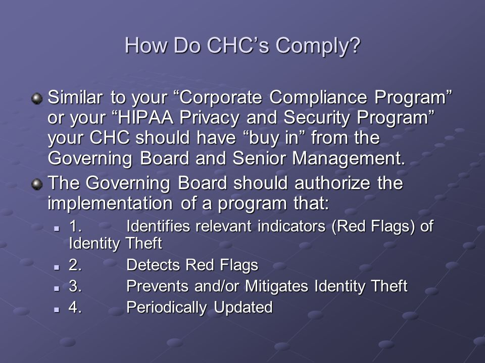 Components of an Identity Theft Prevention and Detection Program 1.Program Management and Oversight 2.