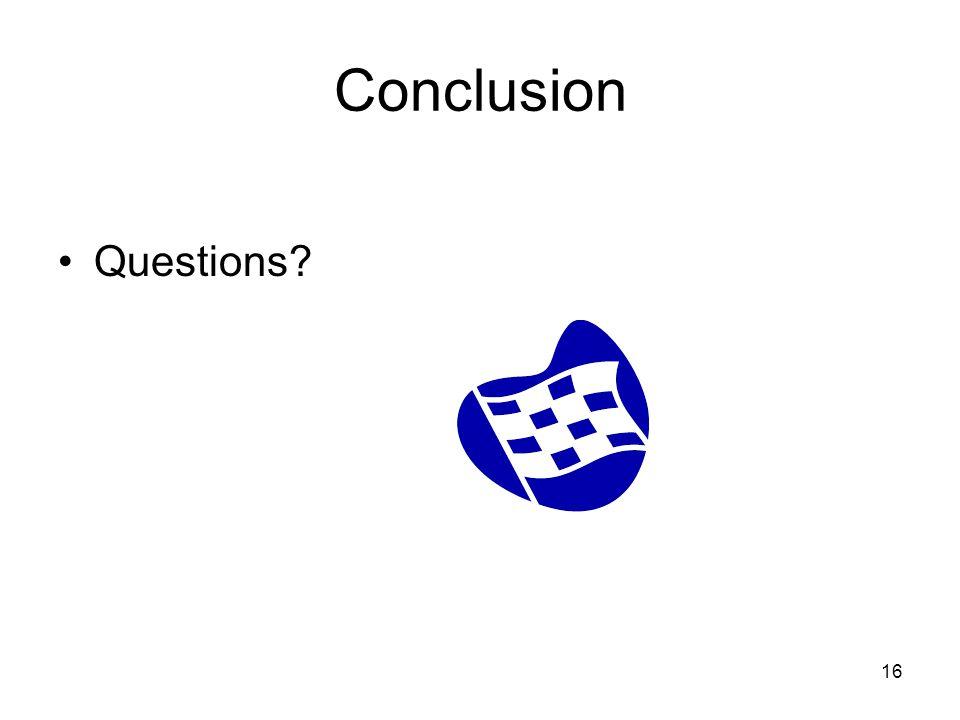 16 Conclusion Questions