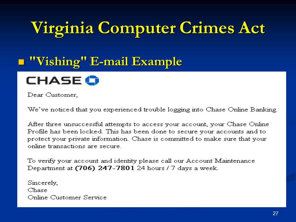 27 Virginia Computer Crimes Act Vishing E-mail Example Vishing E-mail Example
