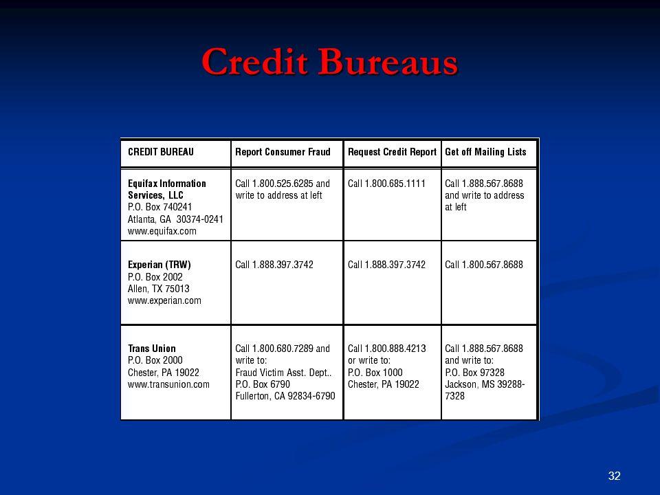 32 Credit Bureaus
