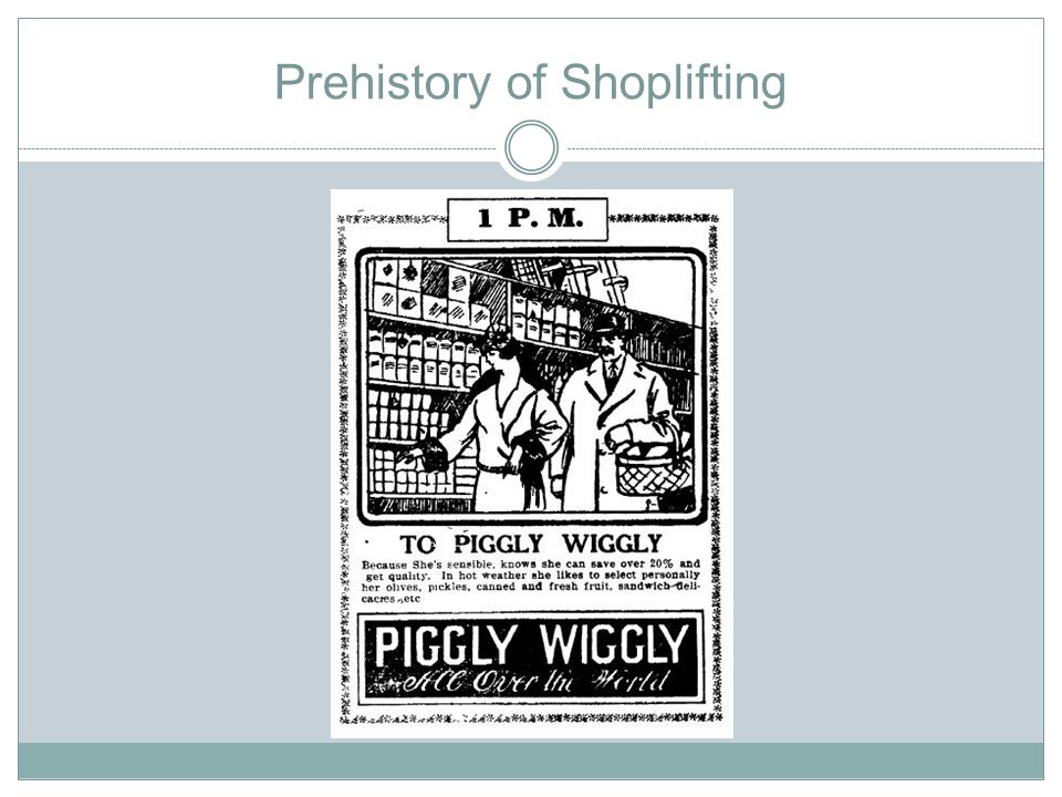 Prehistory of Shoplifting