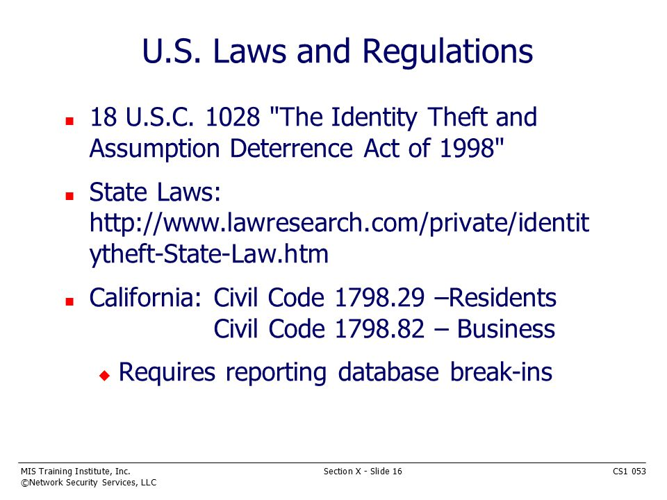 MIS Training Institute, Inc.Section X - Slide 16CS1 053 ©Network Security Services, LLC U.S.
