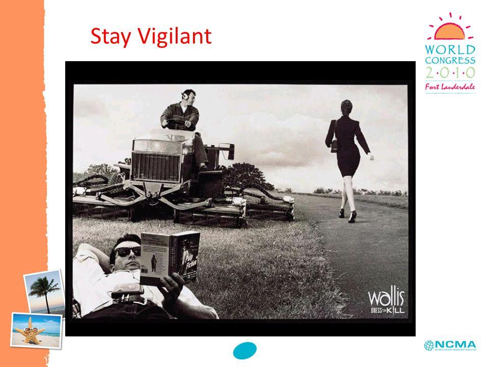 Stay Vigilant