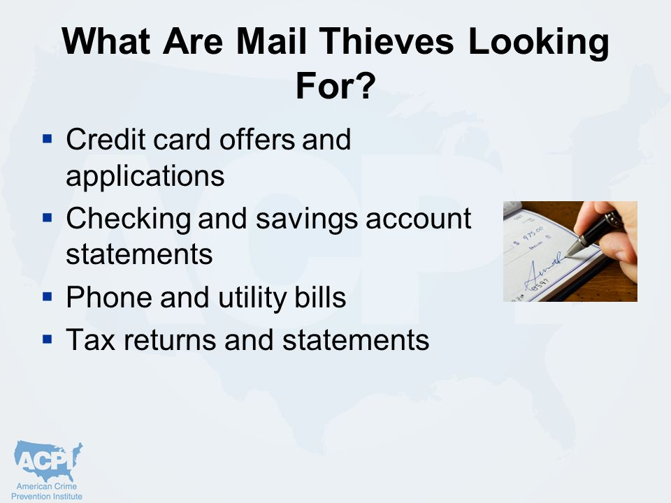What Are Mail Thieves Looking For.
