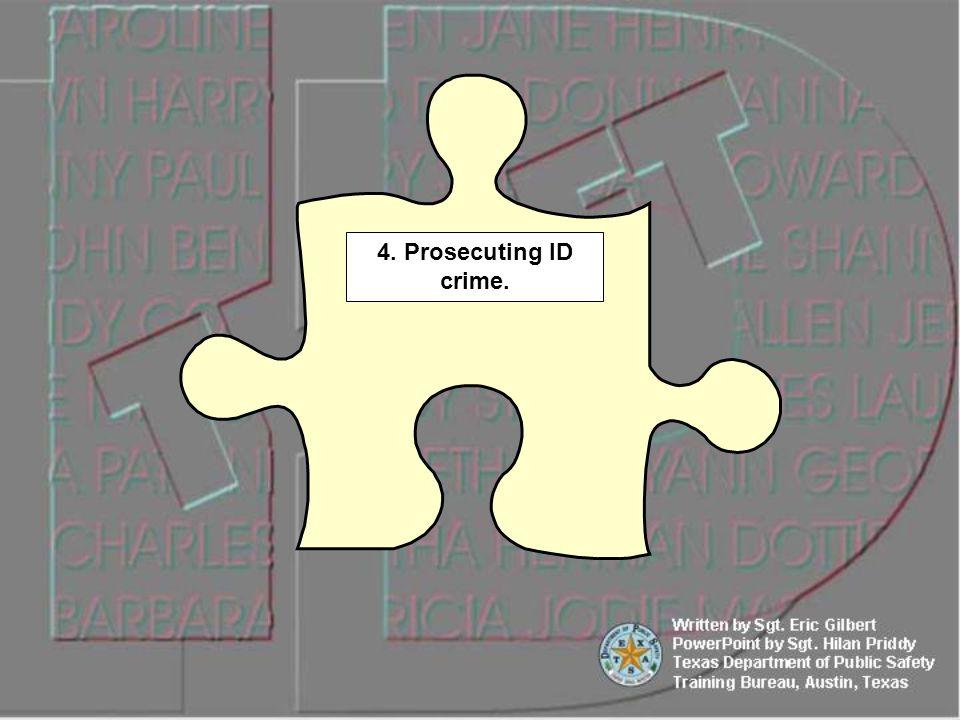 4. Prosecuting ID crime.