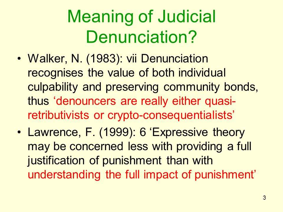 Meaning of Judicial Denunciation. Walker, N.