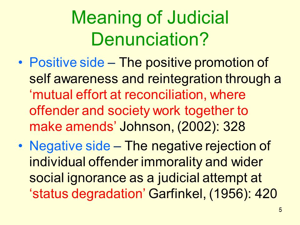 Meaning of Judicial Denunciation.