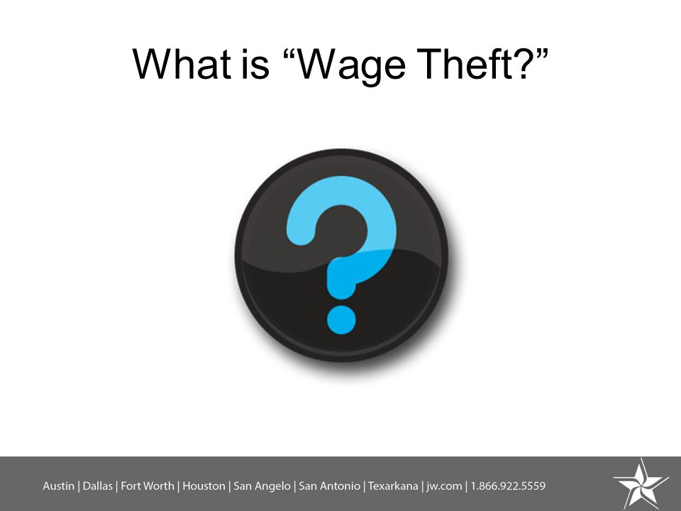 What is Wage Theft