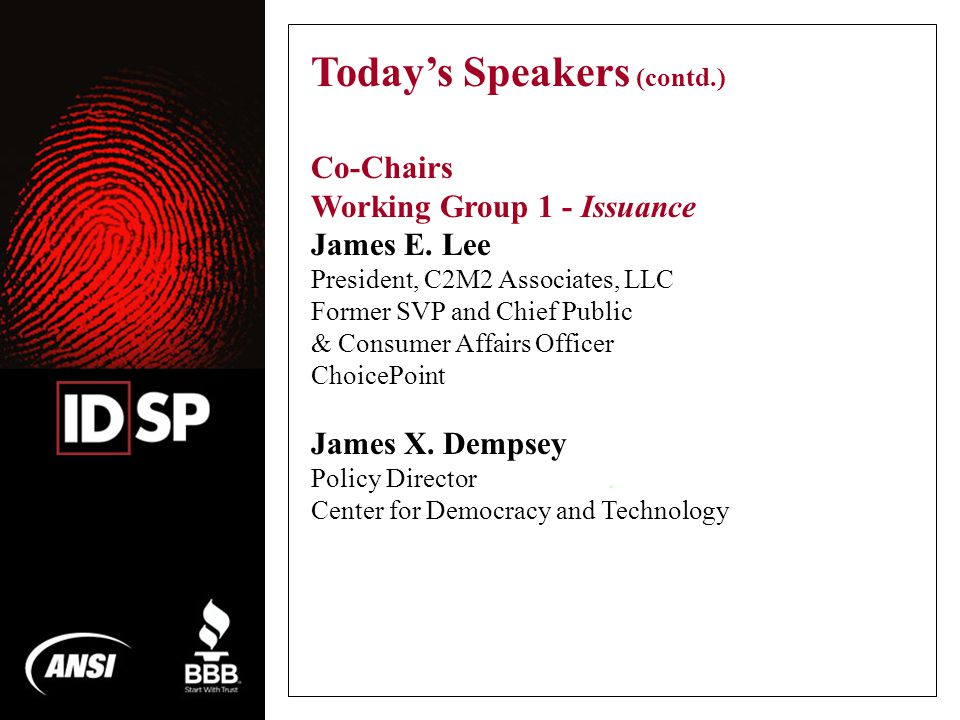 Today's Speakers (contd.) Co-Chairs Working Group 1 - Issuance James E.