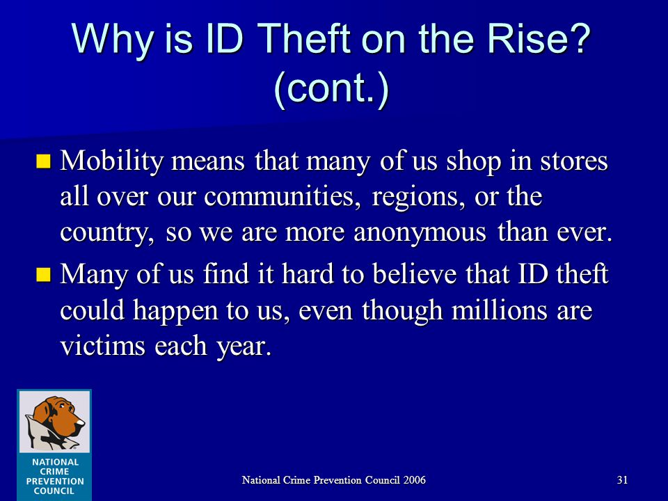 National Crime Prevention Council 200631 Why is ID Theft on the Rise.