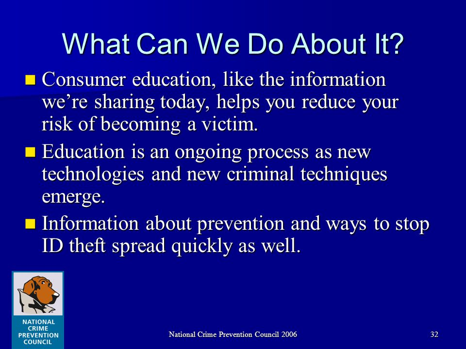 National Crime Prevention Council 200632 What Can We Do About It.