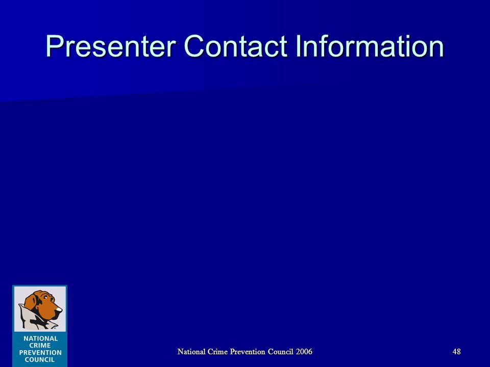 National Crime Prevention Council 200648 Presenter Contact Information