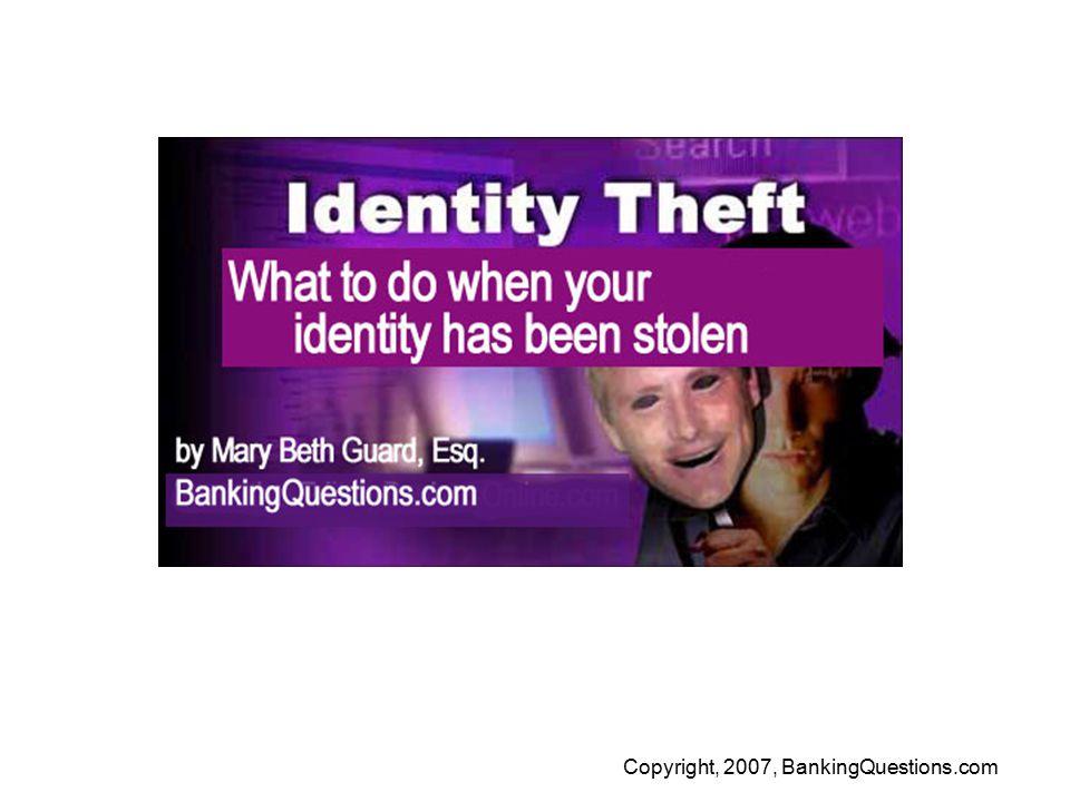 Copyright, 2007, BankingQuestions.com