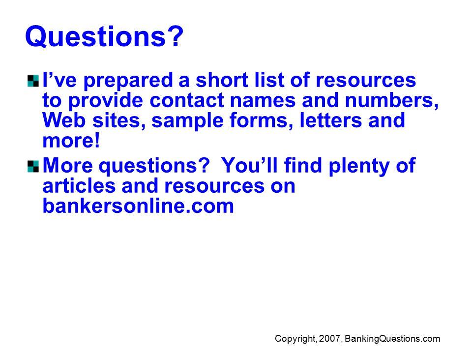 Copyright, 2007, BankingQuestions.com Questions.