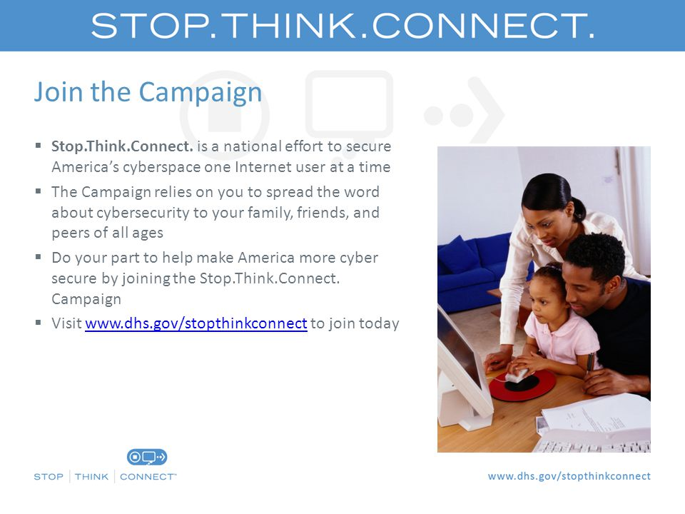 Join the Campaign  Stop.Think.Connect.