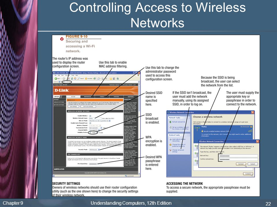 Chapter 9 Understanding Computers, 12th Edition 22 Controlling Access to Wireless Networks