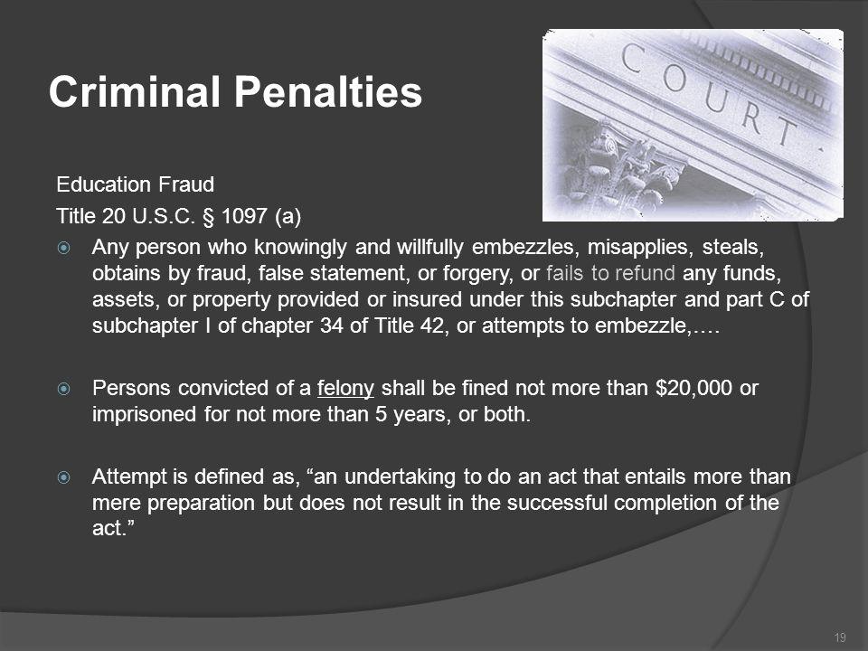 Criminal Penalties Education Fraud Title 20 U.S.C.