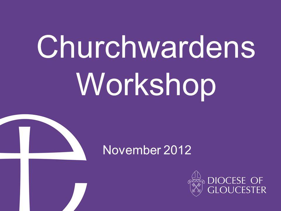 Churchwardens Workshop November 2012