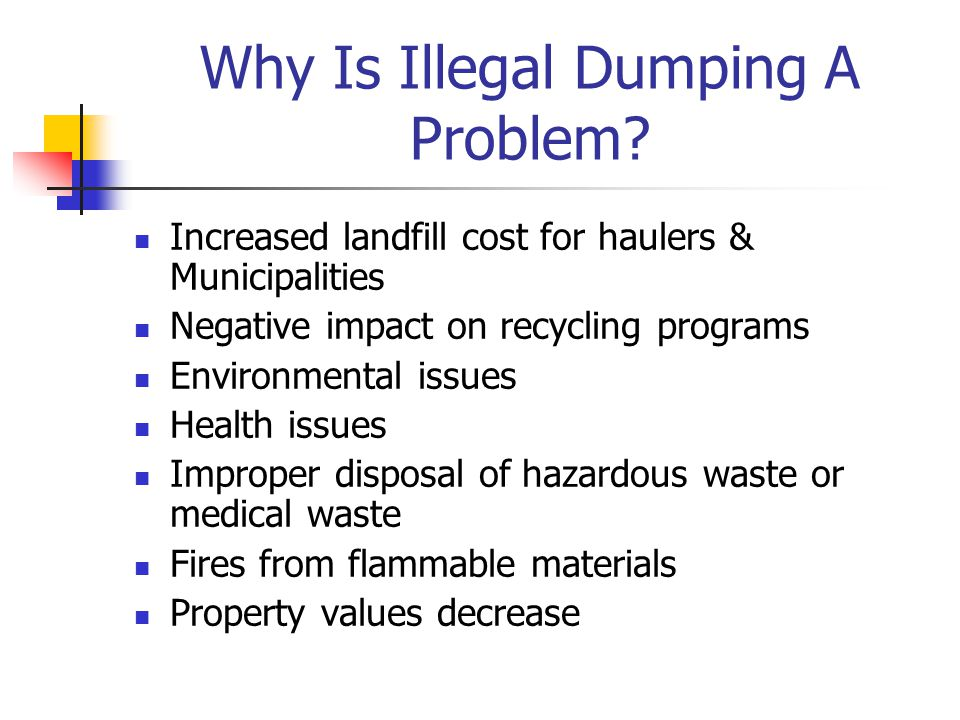 Why Is Illegal Dumping A Problem.