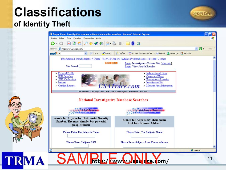 11 http://www.usatrace.com/ Classifications of Identity Theft SAMPLE ONLY