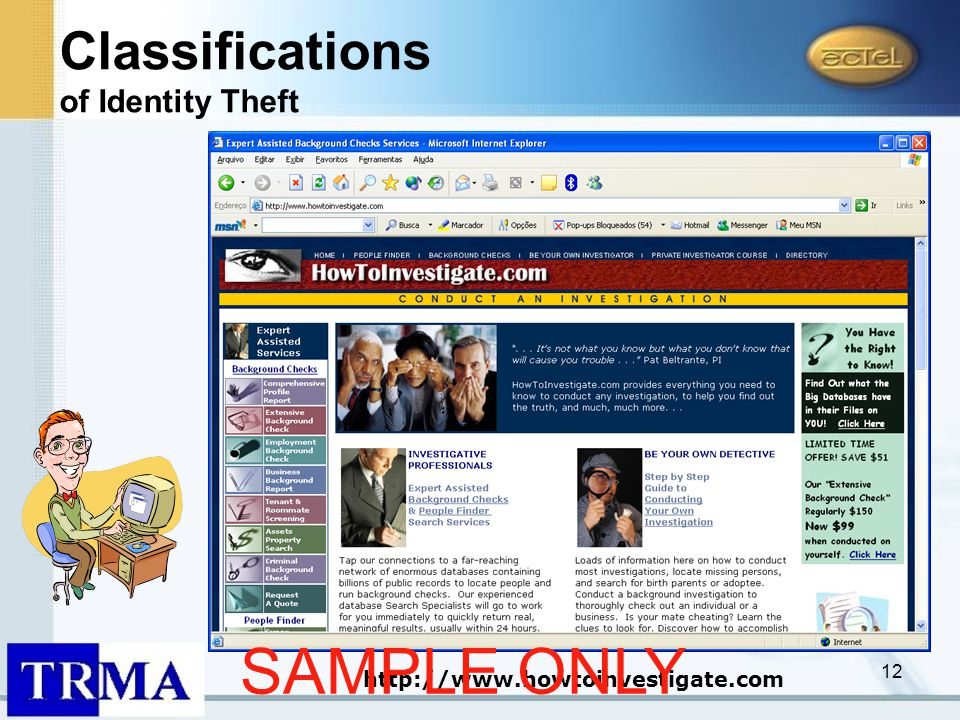 12 http://www.howtoinvestigate.com Classifications of Identity Theft SAMPLE ONLY