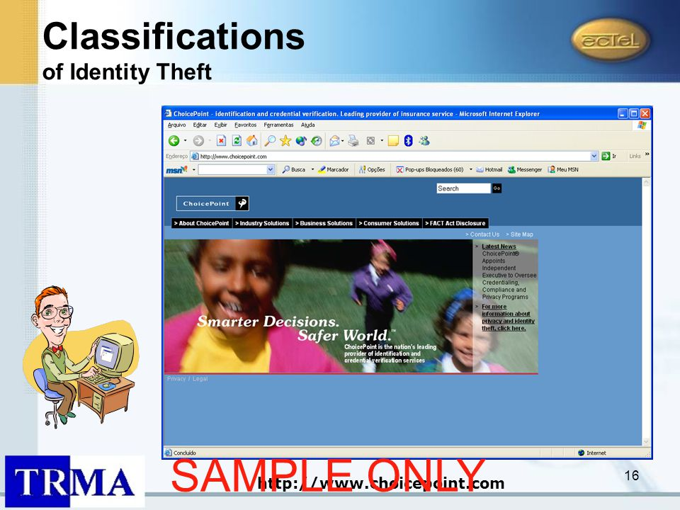 16 http://www.choicepoint.com Classifications of Identity Theft SAMPLE ONLY