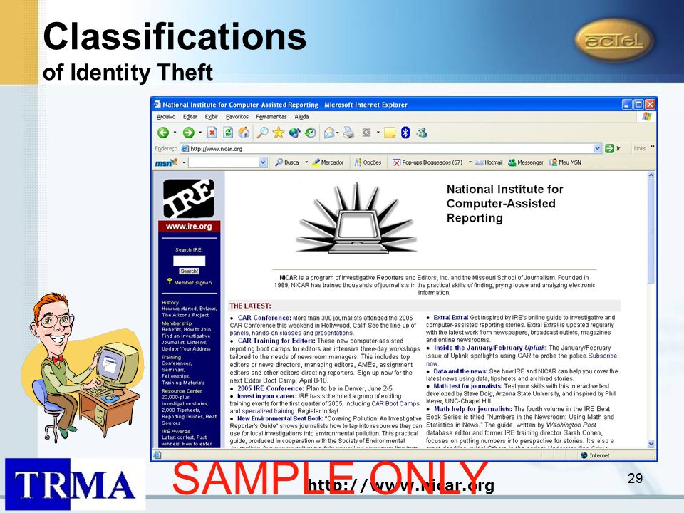 29 http://www.nicar.org Classifications of Identity Theft SAMPLE ONLY