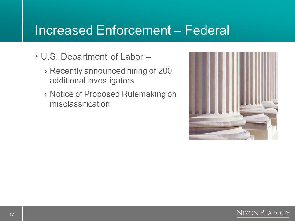 17 Increased Enforcement – Federal U.S.
