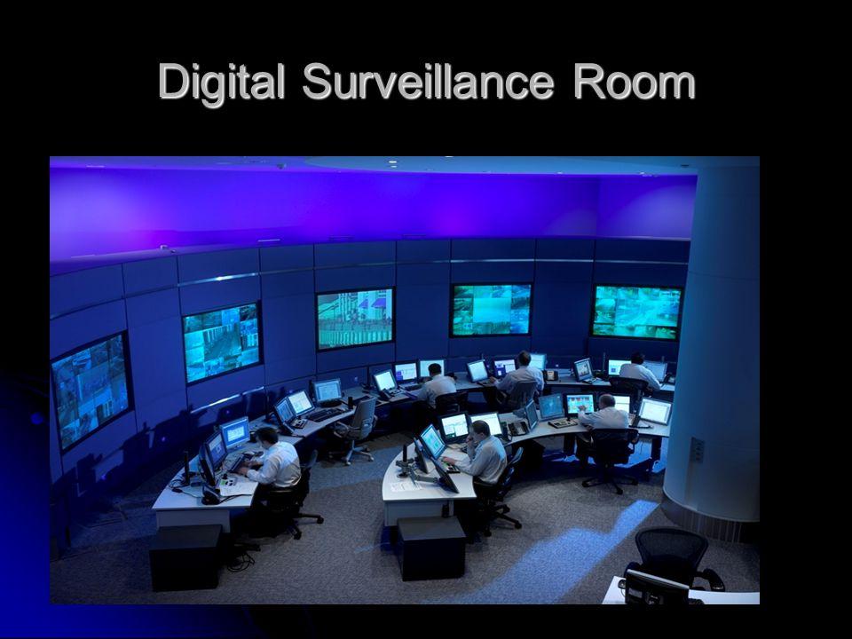Digital Surveillance Room