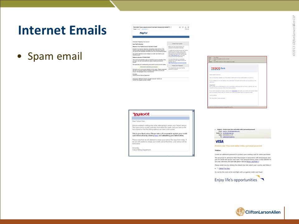©2013 CliftonLarsonAllen LLP Internet Emails Spam email