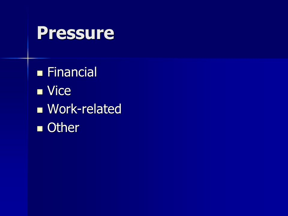Pressure Financial Financial Vice Vice Work-related Work-related Other Other