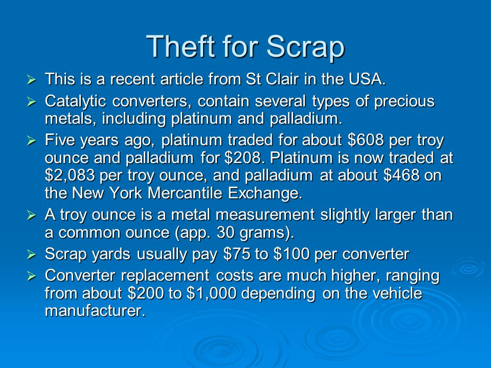 Theft for Scrap  This is a recent article from St Clair in the USA.