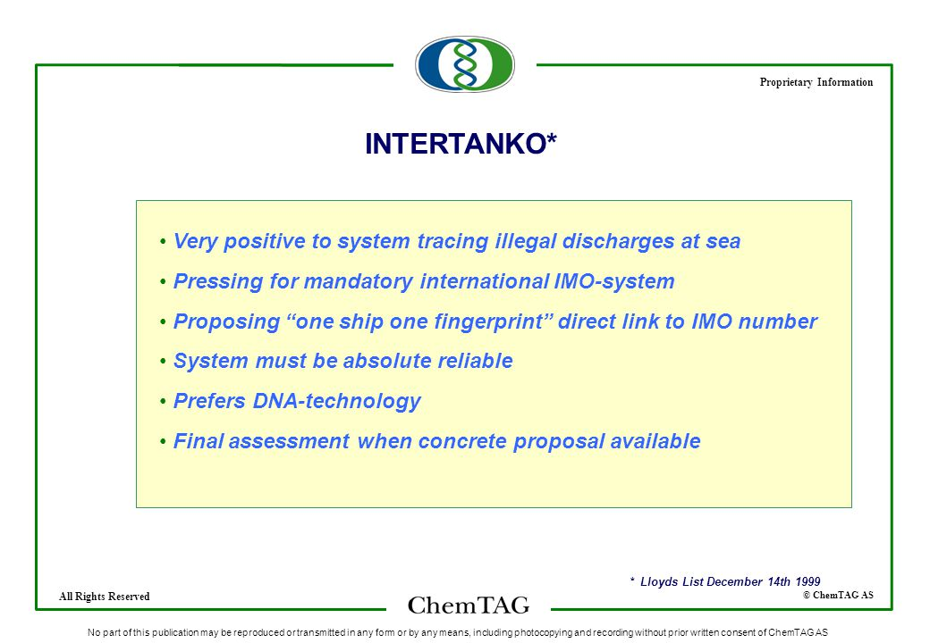 © ChemTAG AS Proprietary Information All Rights Reserved No part of this publication may be reproduced or transmitted in any form or by any means, inc