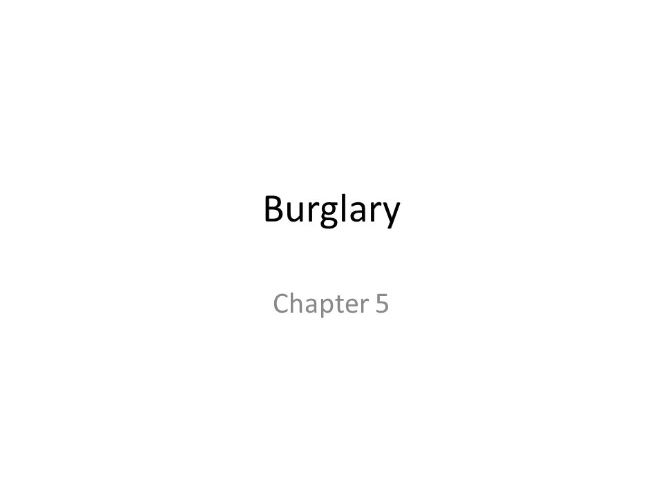 Burglary Chapter 5