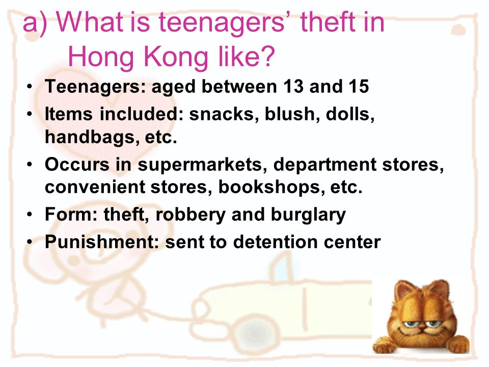 a) What is teenagers' theft in Hong Kong like.