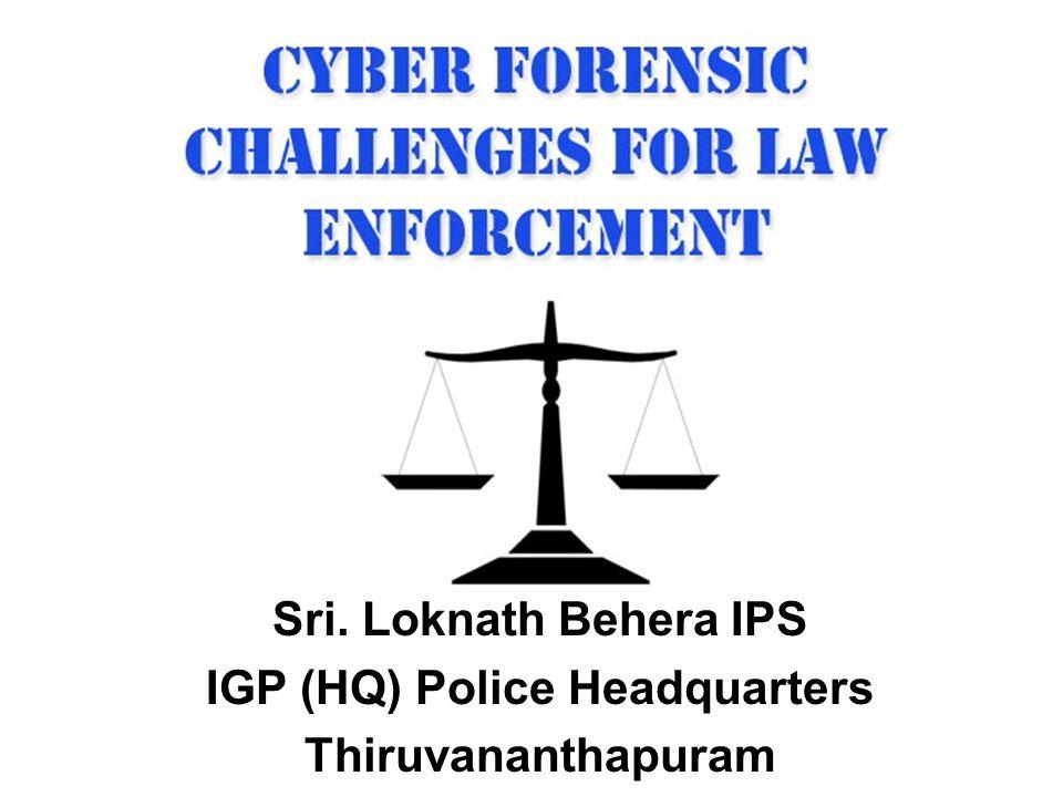 Sri. Loknath Behera IPS IGP (HQ) Police Headquarters Thiruvananthapuram
