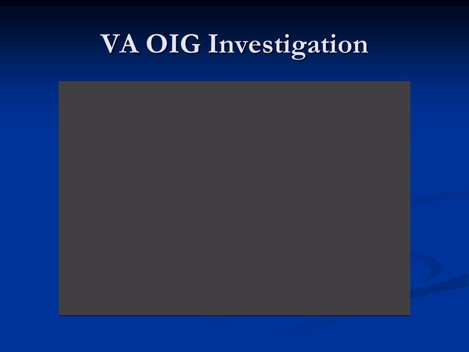 VA OIG Investigation