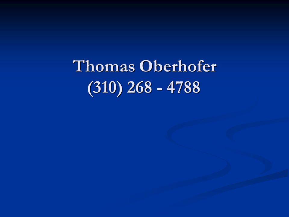 Thomas Oberhofer (310) 268 - 4788