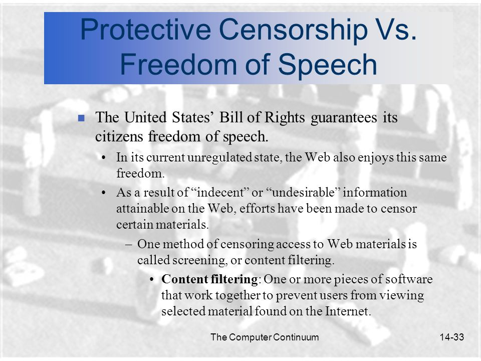 The Computer Continuum14-33 Protective Censorship Vs.