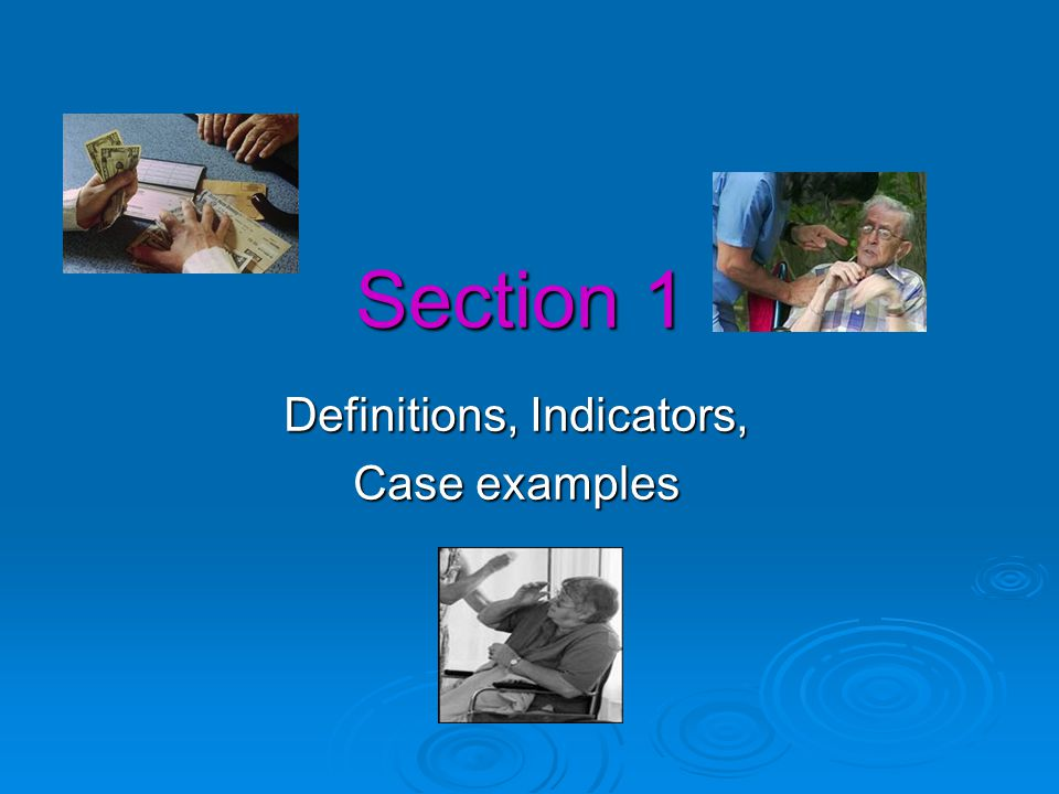 Section 1 Definitions, Indicators, Case examples