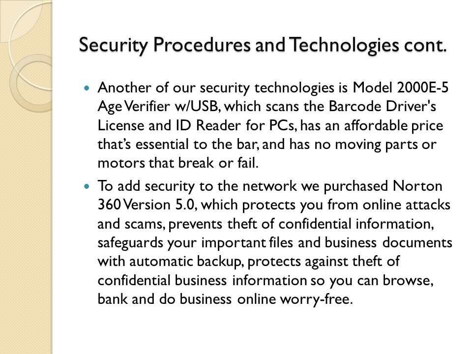 Security Procedures and Technologies cont.