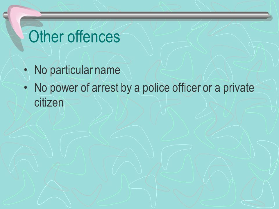Categories Offences against the State and public peace and order (treason, unlawful assembly, conspiracy, perjury…) Offences against the person (murder, manslaughter, assault, rape, sexual offences, bigamy…) Offences against the property (theft, robbery, burglary, fraud, blackmail, forgery…)