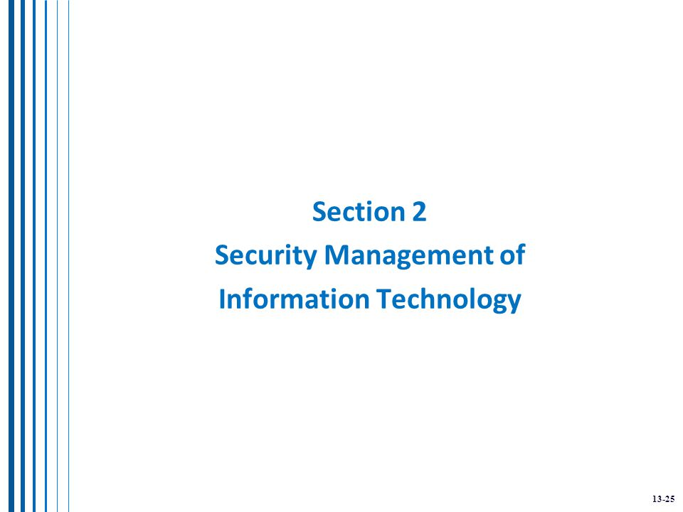 13-25 Section 2 Security Management of Information Technology