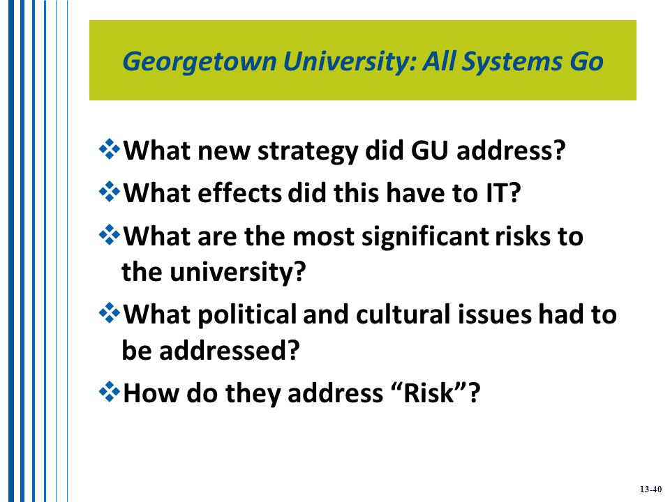 13-40 Georgetown University: All Systems Go  What new strategy did GU address.