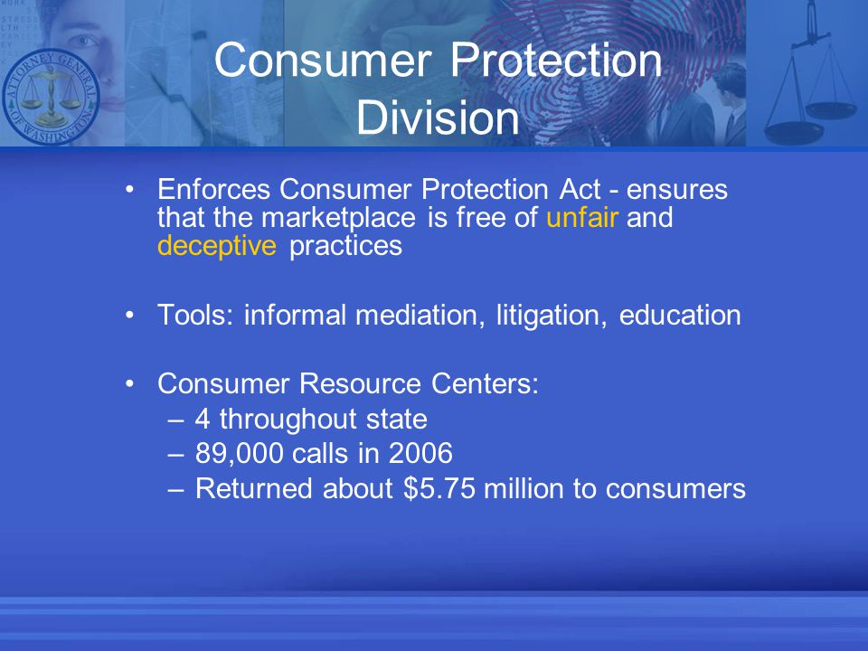 Enforcement Actions $3.5 million total recoveries $2.2 million fees and costs $450,000 restitution to consumers $468,000 cy pres $307,000 civil penalties