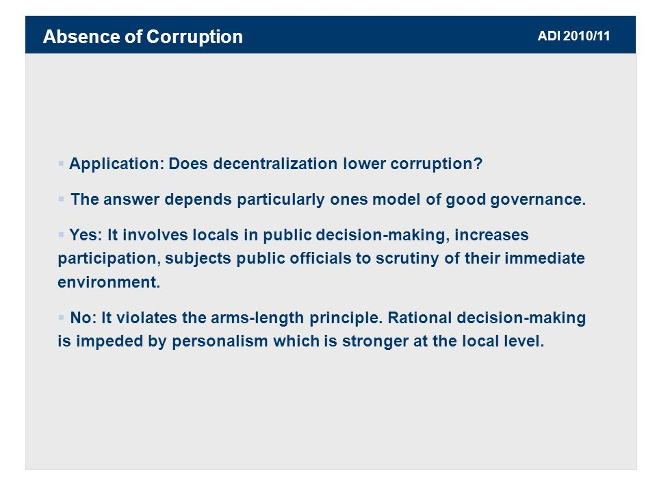 ADI 2010/11  Application: Does decentralization lower corruption.
