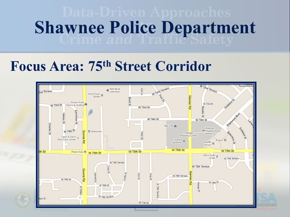 Shawnee Police Department Focus Area: 75 th Street Corridor