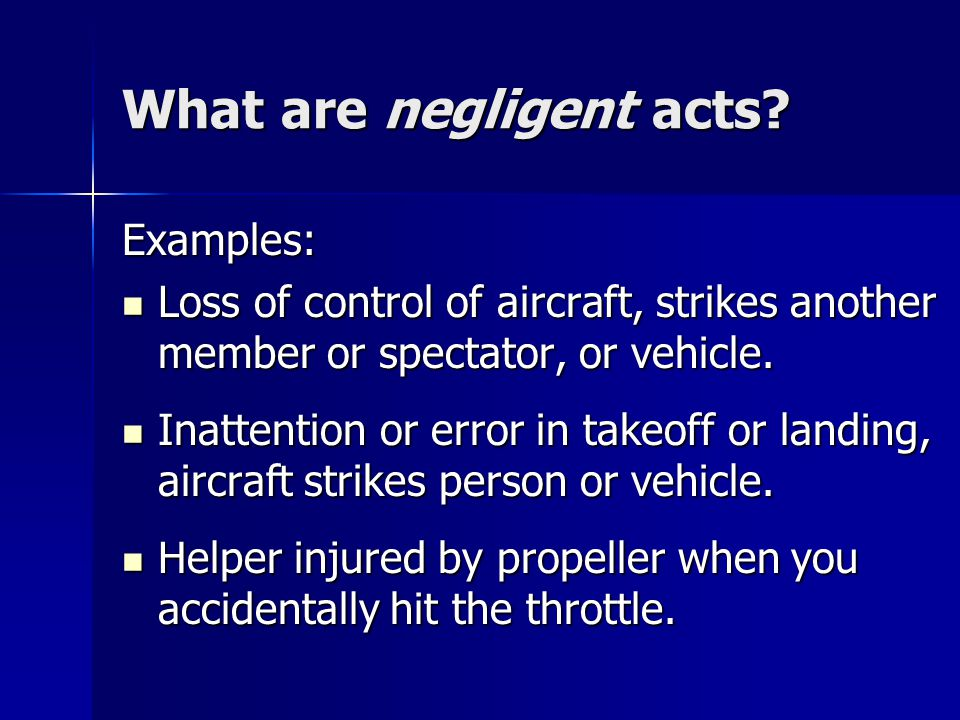 What are negligent acts.