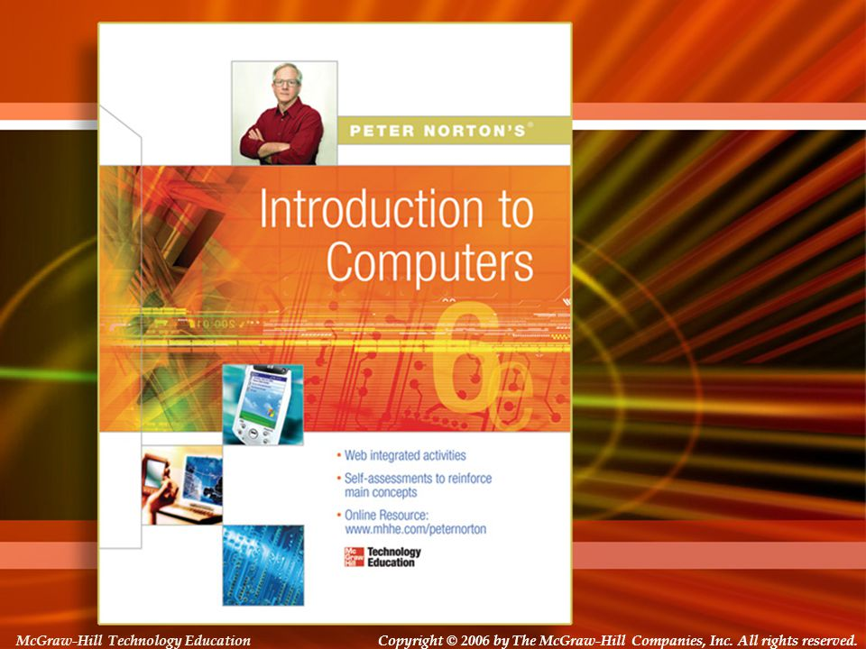 Copyright © 2006 by The McGraw-Hill Companies, Inc. All rights reserved. McGraw-Hill Technology Education Copyright © 2006 by The McGraw-Hill Companie