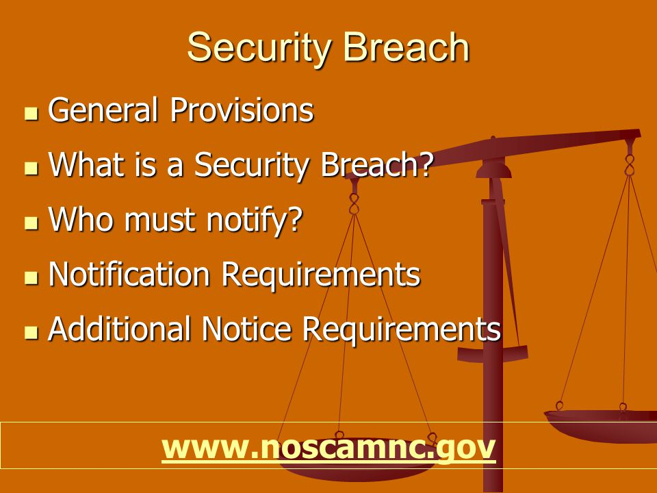 Security Breach General Provisions General Provisions What is a Security Breach.